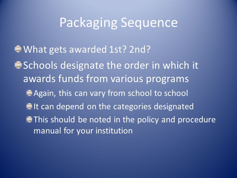 Packaging Sequence What gets awarded 1st. 2nd.