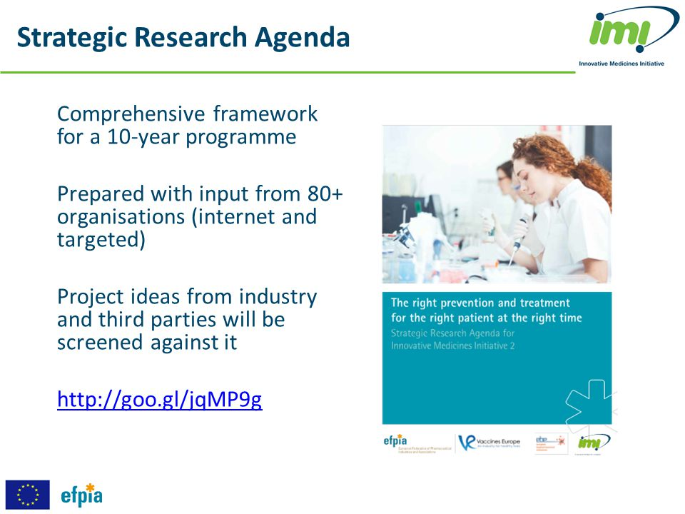 Strategic Research Agenda Comprehensive framework for a 10-year programme Prepared with input from 80+ organisations (internet and targeted) Project i