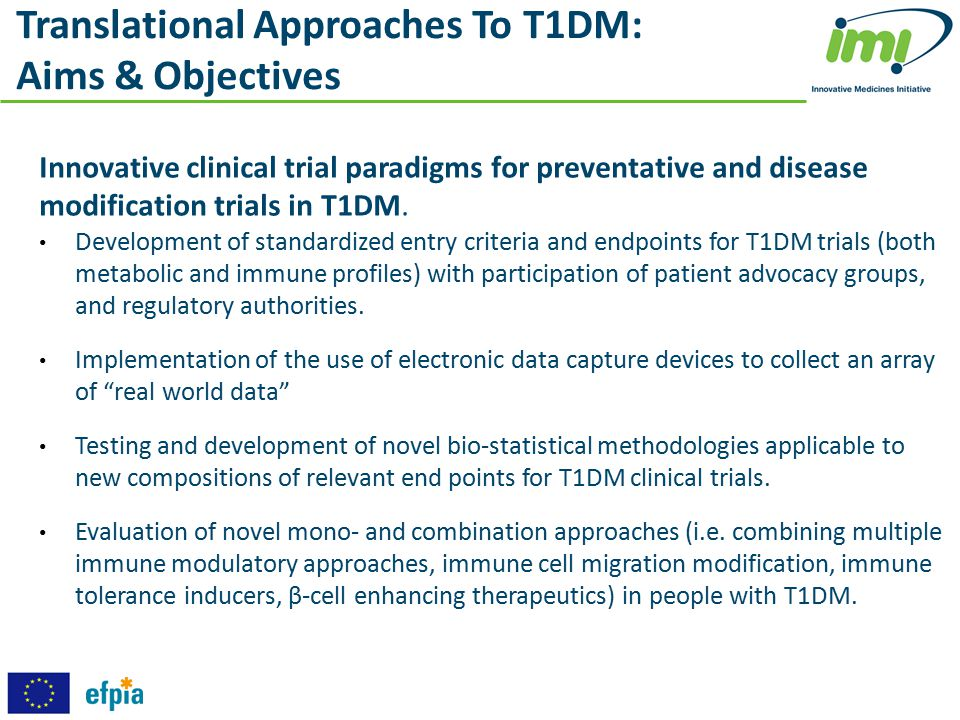 Innovative clinical trial paradigms for preventative and disease modification trials in T1DM. Development of standardized entry criteria and endpoints
