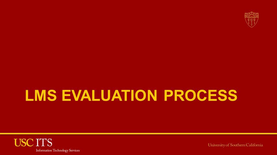 LMS EVALUATION PROCESS