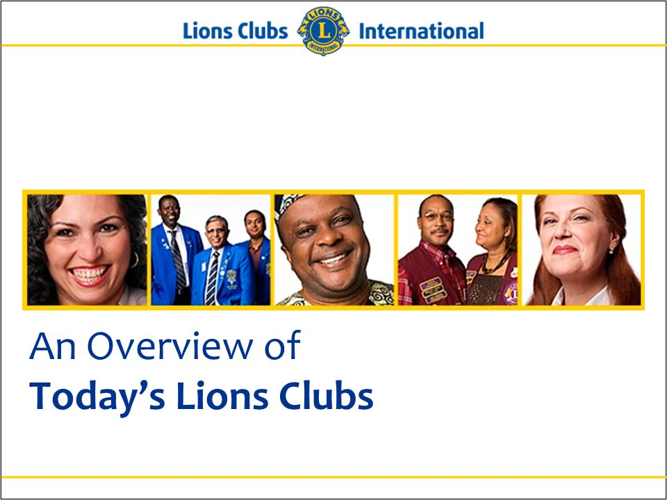 An Overview of Today's Lions Clubs