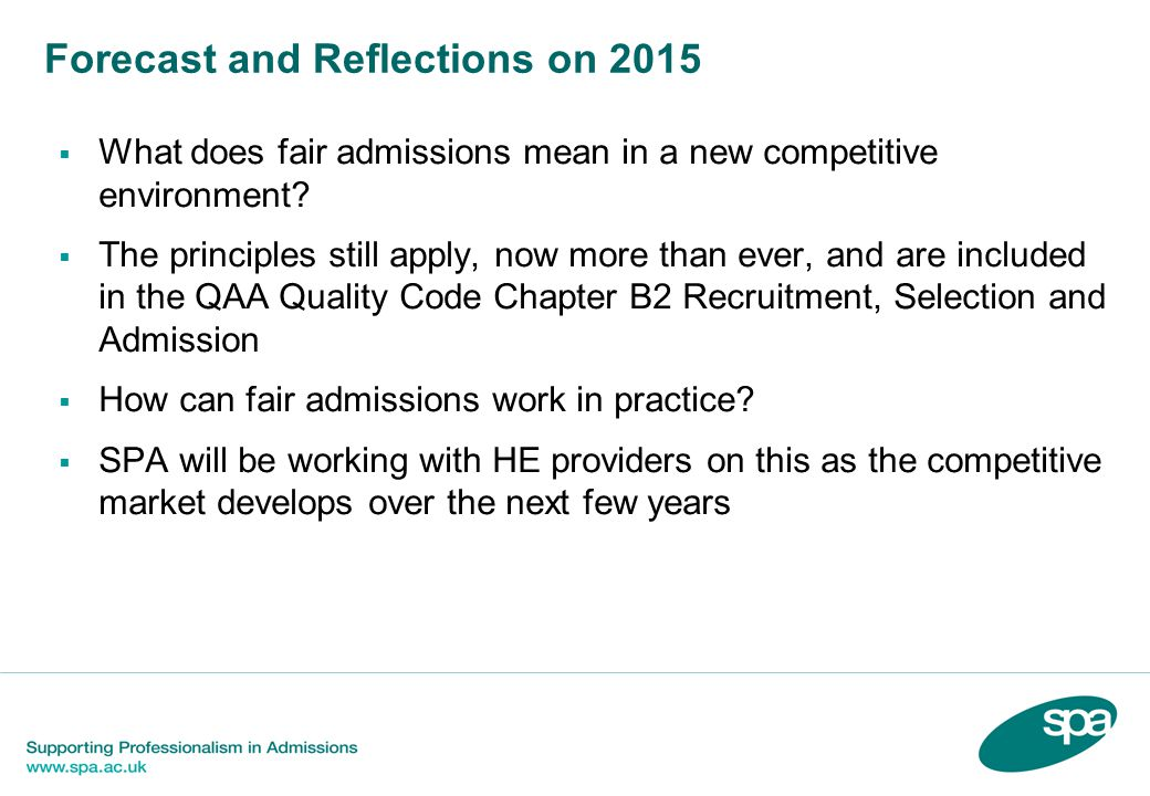 Forecast and Reflections on 2015  What does fair admissions mean in a new competitive environment.