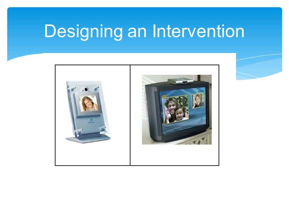 Designing an Intervention