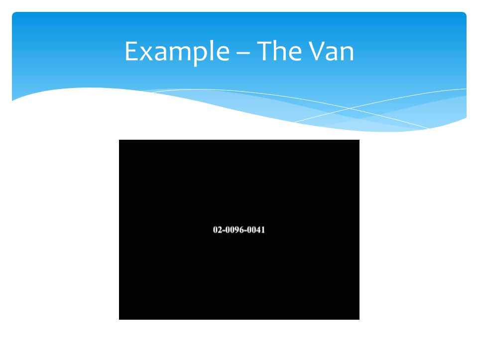 Example – The Van