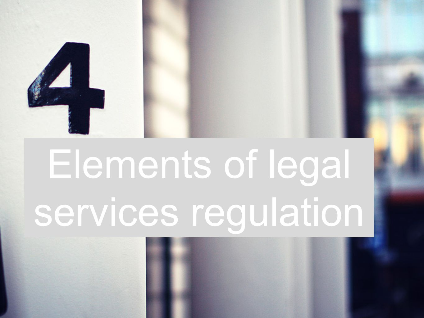 Elements of legal services regulation