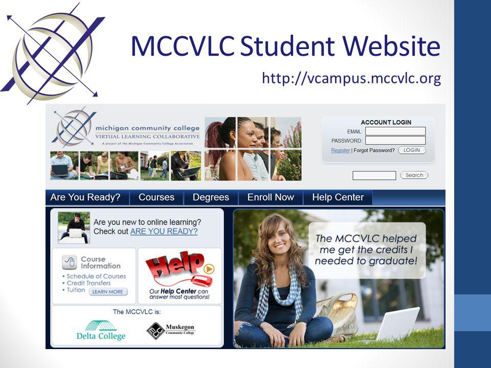 MCCVLC Student Website http://vcampus.mccvlc.org