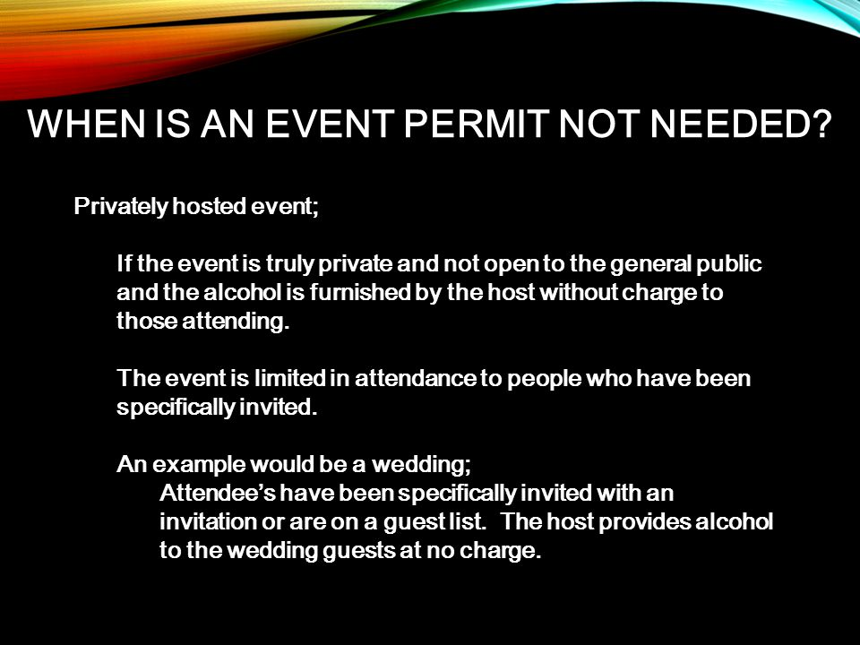 WHEN IS AN EVENT PERMIT NOT NEEDED.