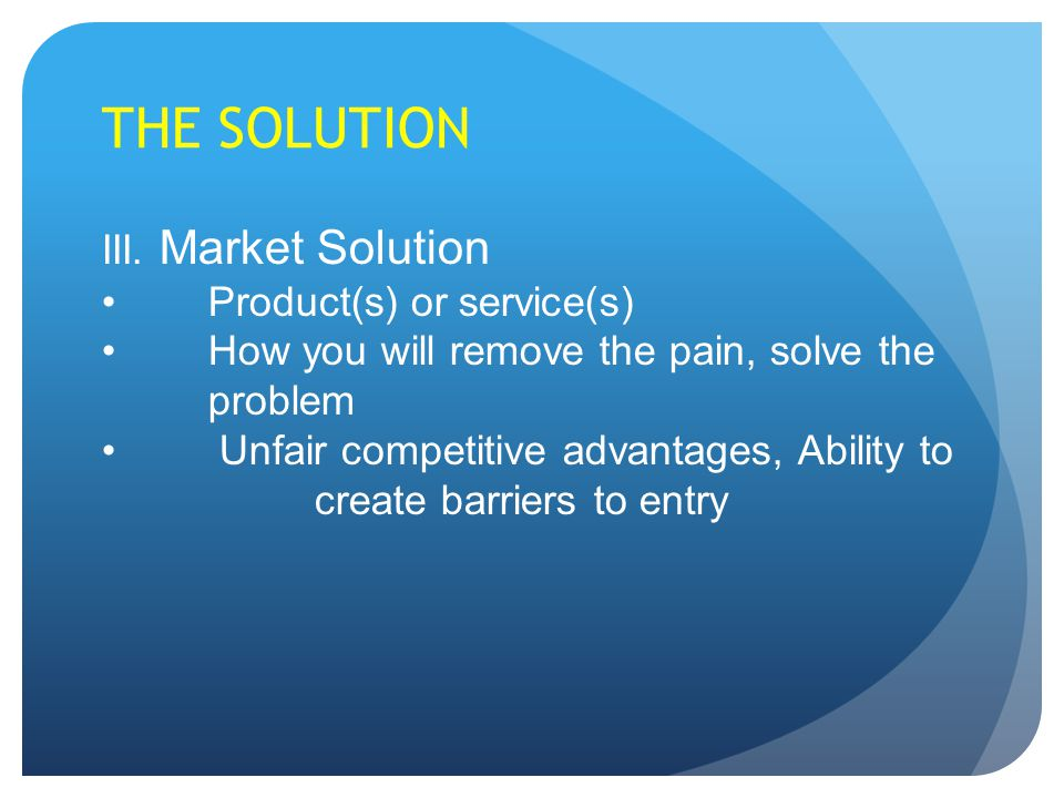 THE SOLUTION III.