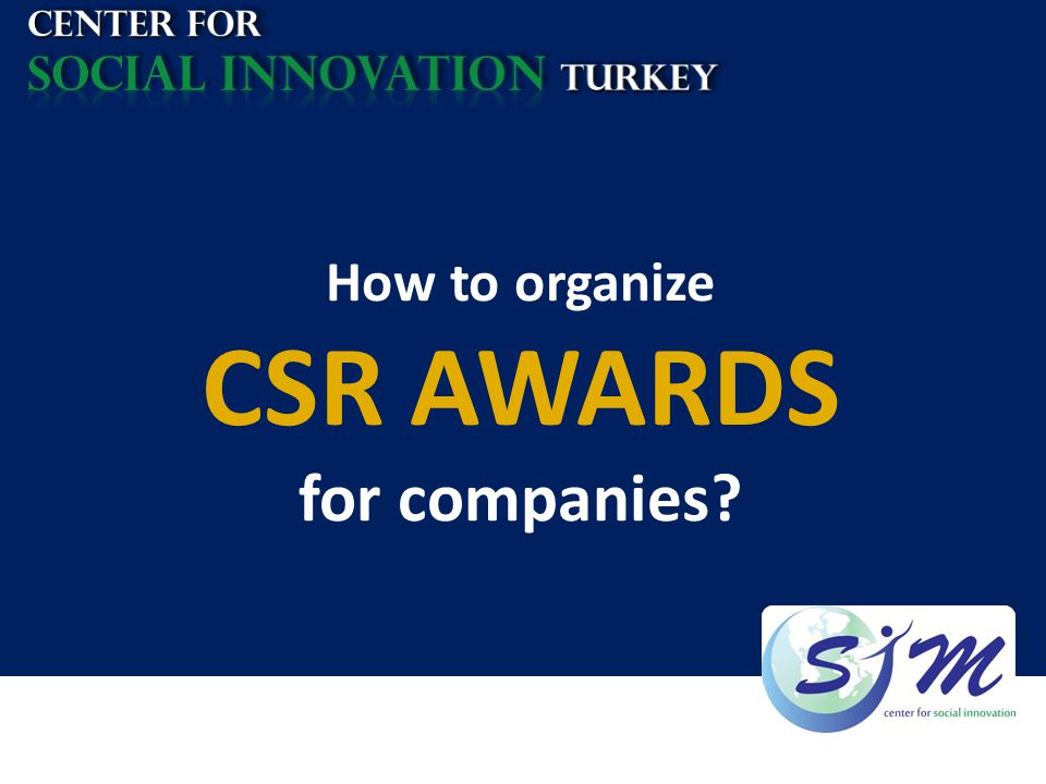 How to organize CSR AWARDS for companies?