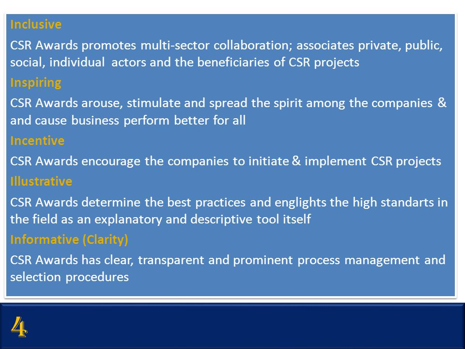 Inclusive CSR Awards promotes multi-sector collaboration; associates private, public, social, individual actors and the beneficiaries of CSR projects