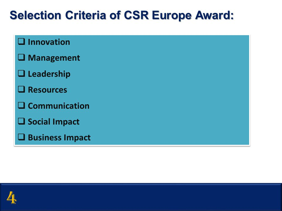  Innovation  Management  Leadership  Resources  Communication  Social Impact  Business Impact  Innovation  Management  Leadership  Resource