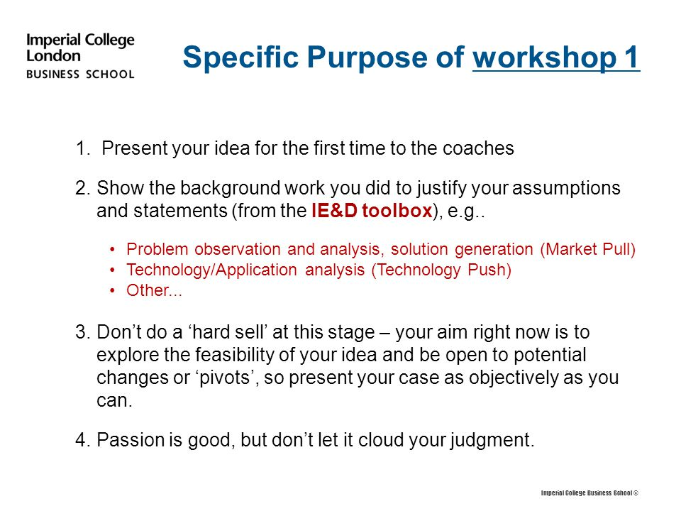 Specific Purpose of workshop 1 1.