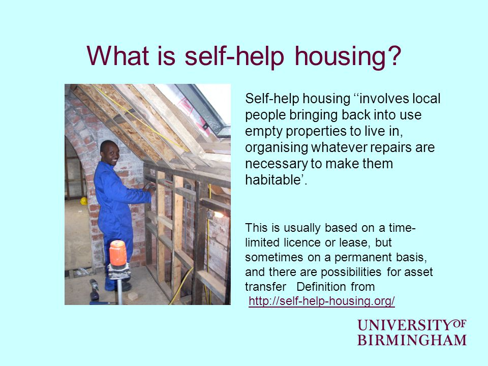 What is self-help housing.