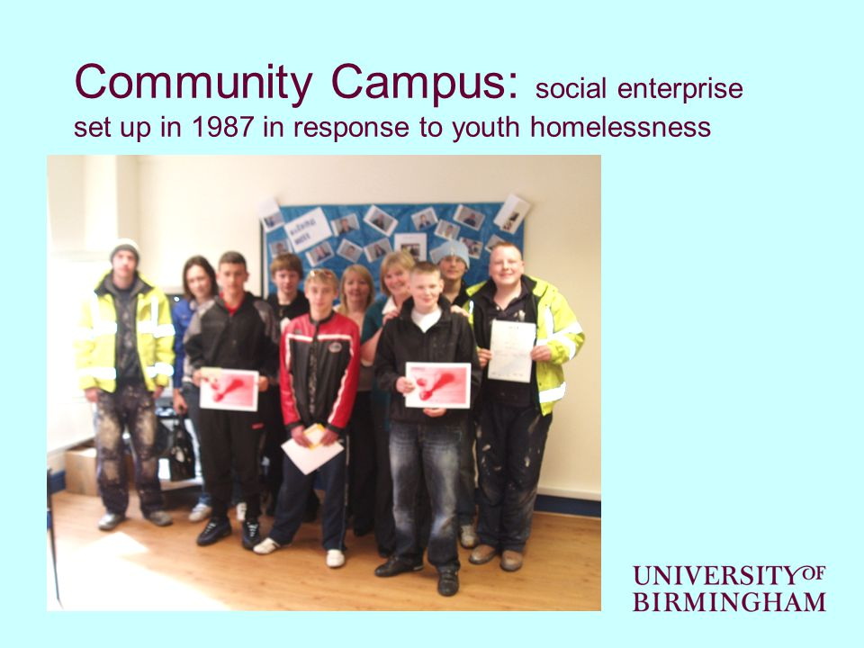 Community Campus: social enterprise set up in 1987 in response to youth homelessness