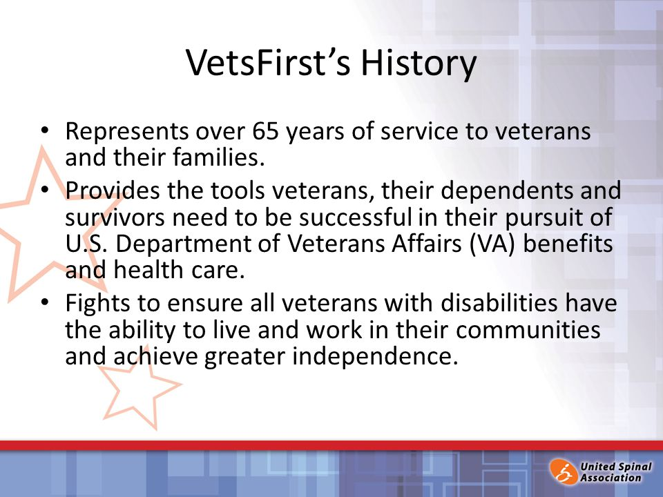 VetsFirst's History Represents over 65 years of service to veterans and their families.
