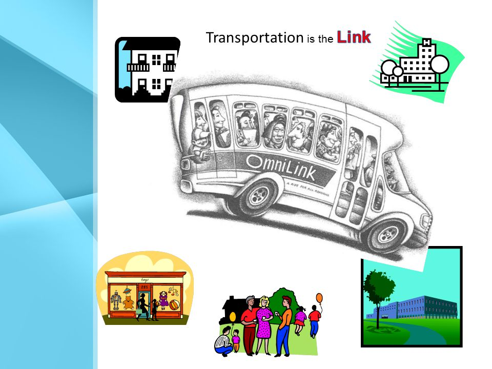 Use all parts of a community transportation network Volunteer Drivers