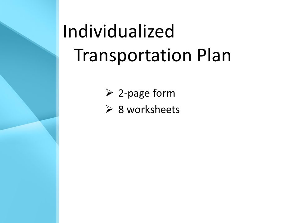 Individualized Transportation Plan  2-page form  8 worksheets