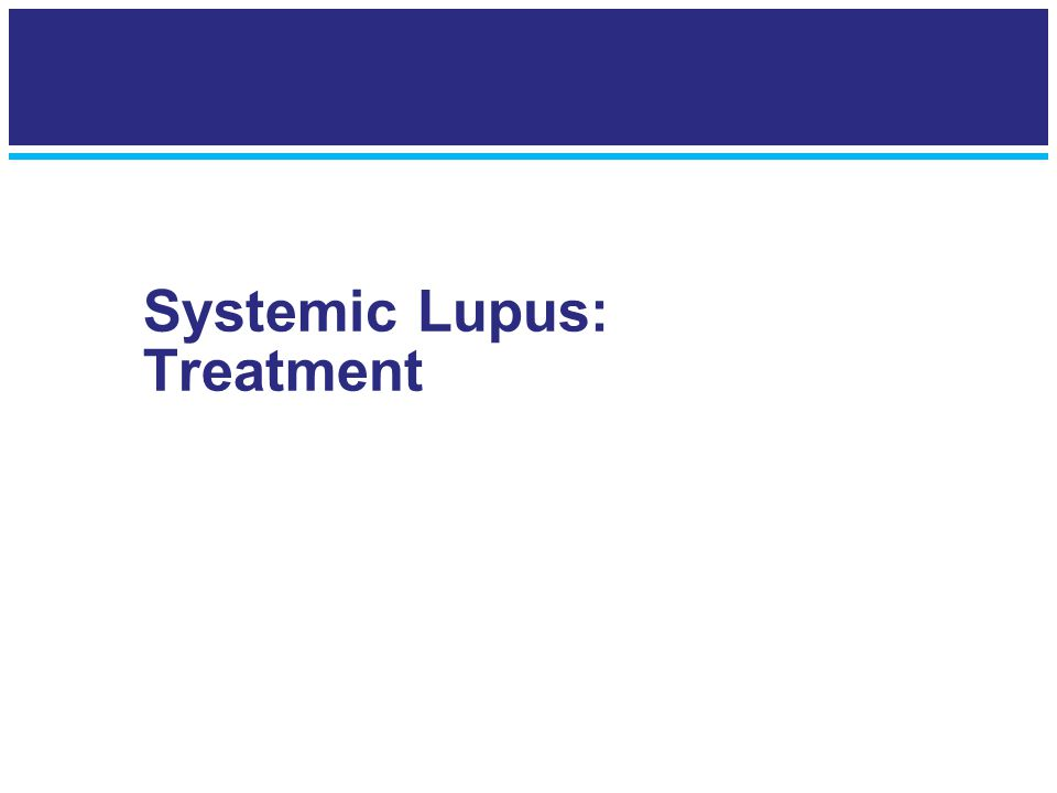 Systemic Lupus: Treatment