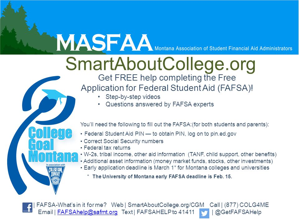 Get FREE help completing the Free Application for Federal Student Aid (FAFSA).