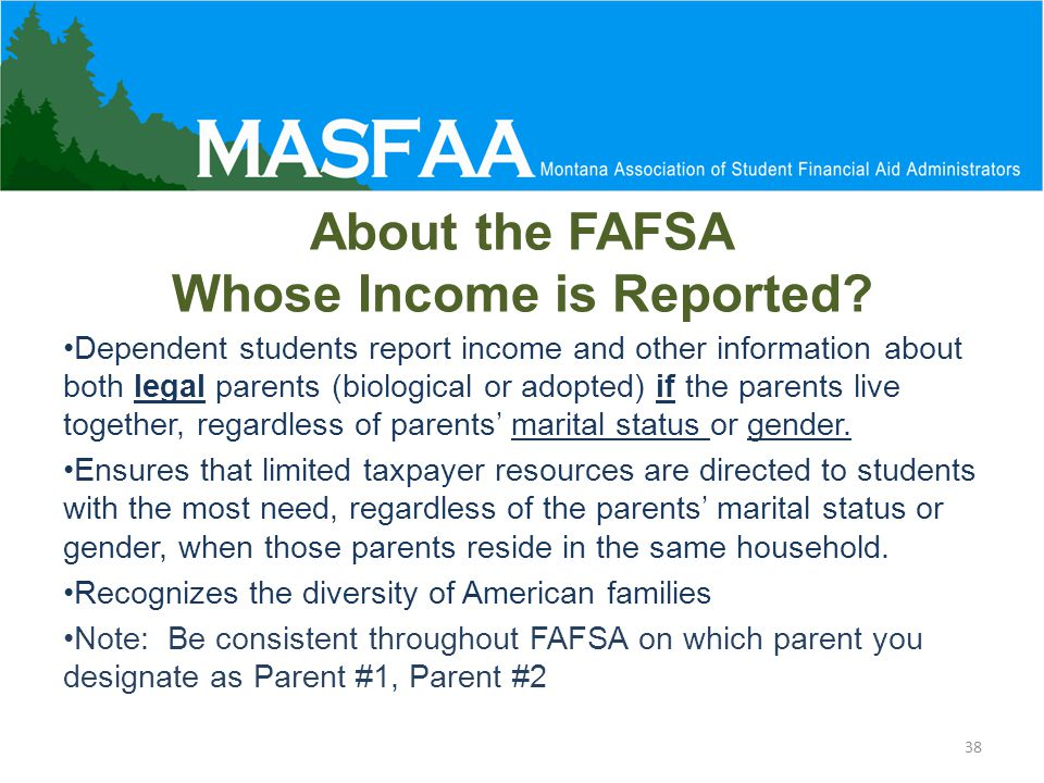 About the FAFSA Whose Income is Reported.