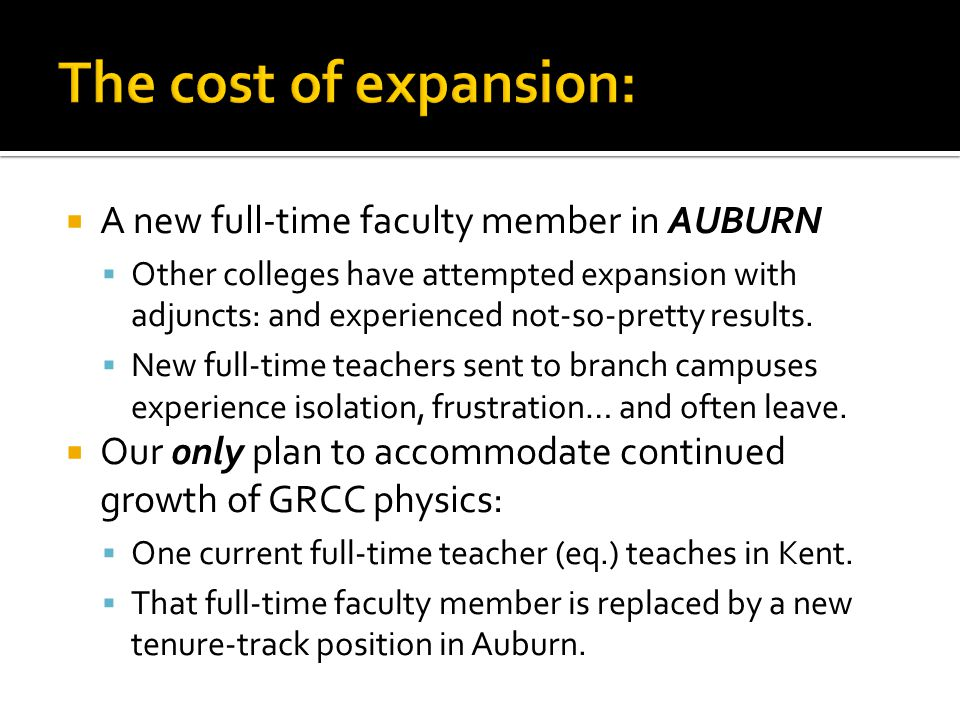  A new full-time faculty member in AUBURN  Other colleges have attempted expansion with adjuncts: and experienced not-so-pretty results.