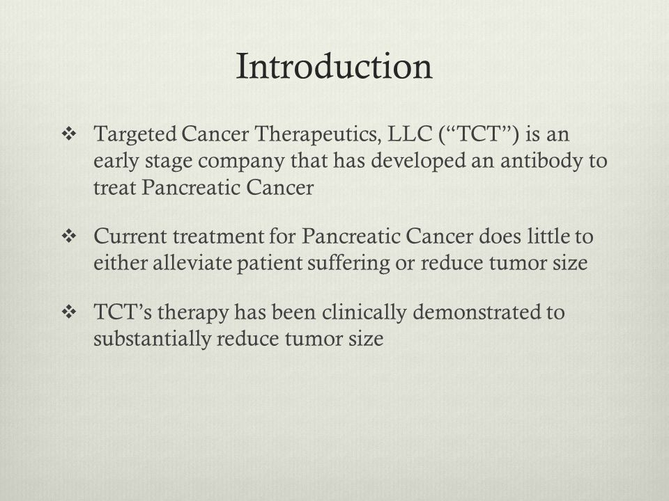 Technology  CEACAM-6 is a tumor associated antigen (compound produced by tumors)  CEACAM-6 is overexpressed in 90% of all Pancreatic Cancer patients  The Anti-CEACAM-6 antibody reduces Pancreatic Cancer tumor cell vitality  This antibody binds itself to CEACAM-6, interferes with CEACAM-6's function and causes apoptosis (cell death a process important in preventing tumor formation)