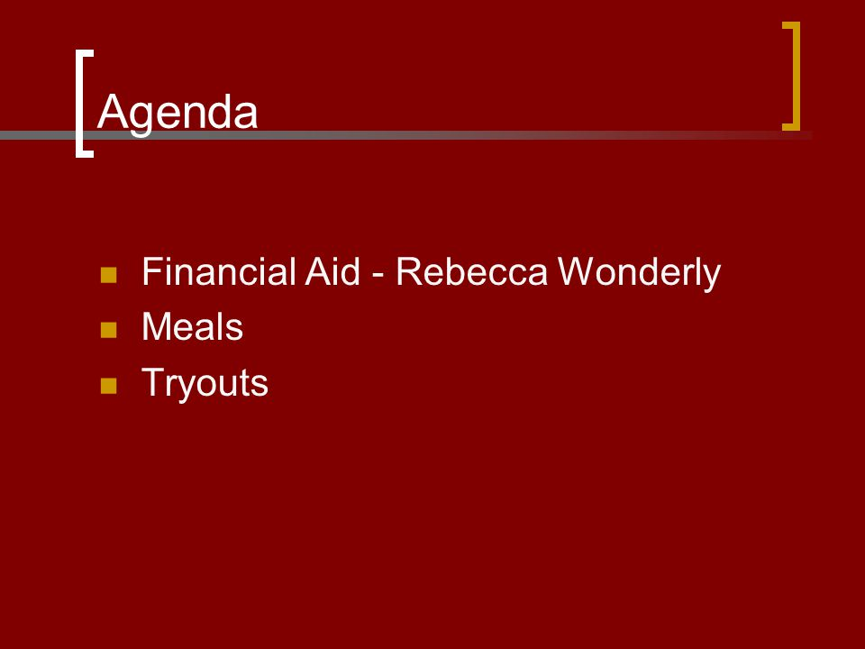 Agenda Financial Aid - Rebecca Wonderly Meals Tryouts