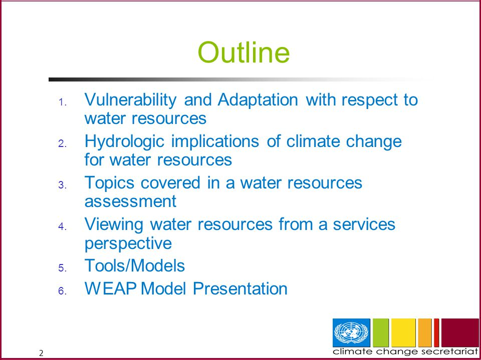 2 Outline 1.Vulnerability and Adaptation with respect to water resources 2.