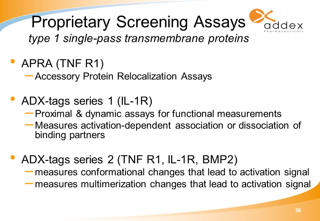 30 APRA (TNF R1) – Accessory Protein Relocalization Assays ADX-tags series 1 (IL-1R) – Proximal & dynamic assays for functional measurements – Measure
