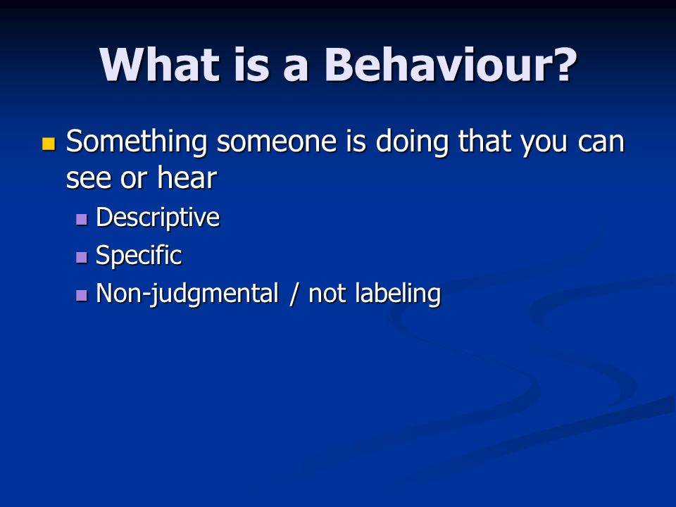 What is a Behaviour.