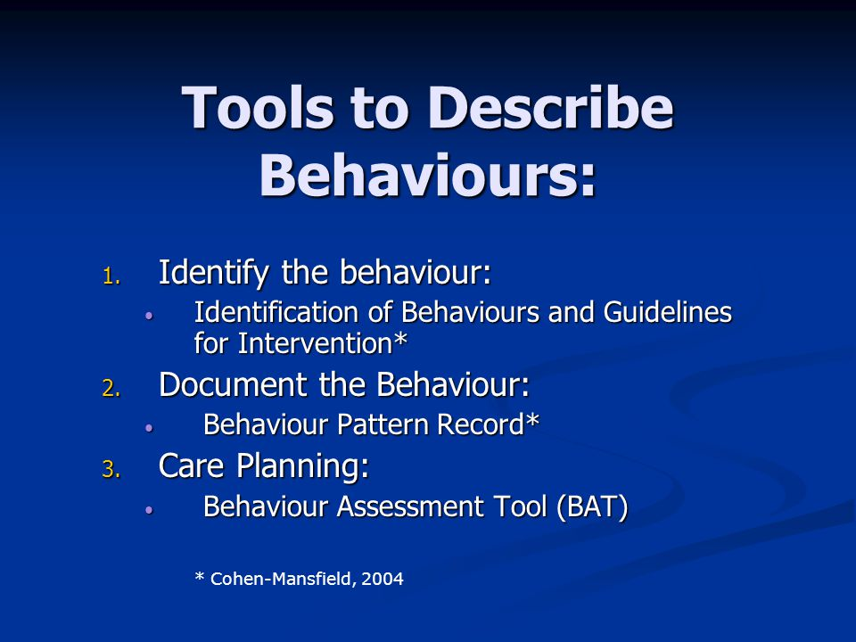 Tools to Describe Behaviours: 1.