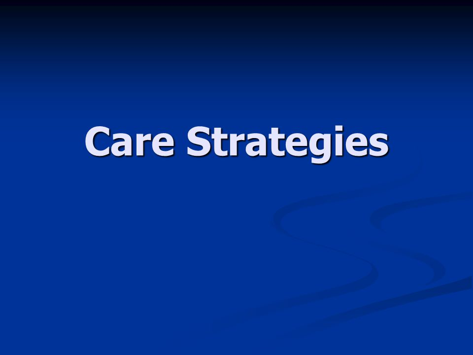 Care Strategies