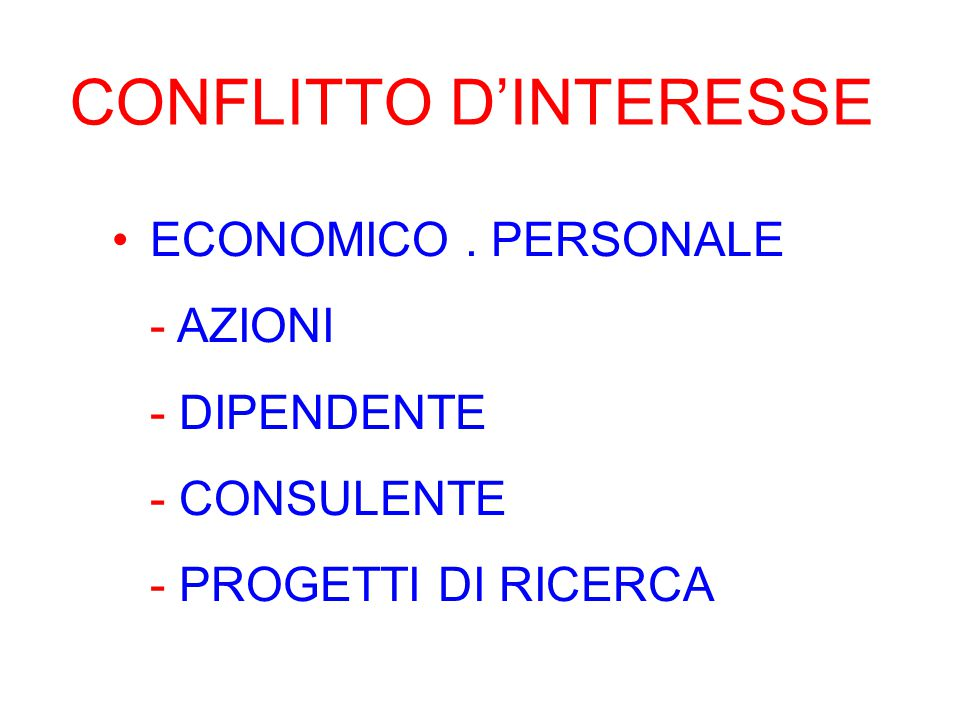 ECONOMICO. PERSONALE - AZIONI - DIPENDENTE - CONSULENTE - PROGETTI DI RICERCA CONFLITTO D'INTERESSE