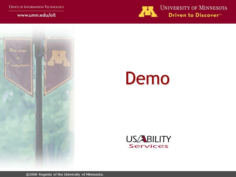 ©2008 Regents of the University of Minnesota. Demo
