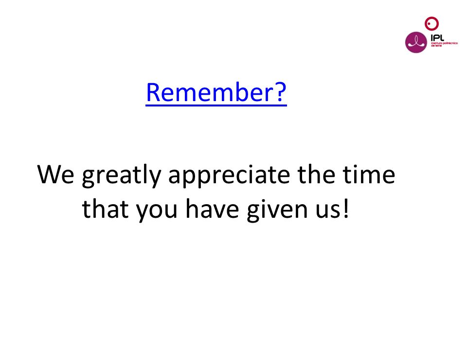 Dream > Believe > Pursue Remember? We greatly appreciate the time that you have given us!