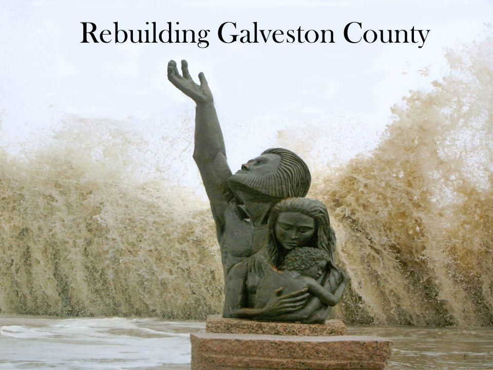 Rebuilding Galveston County