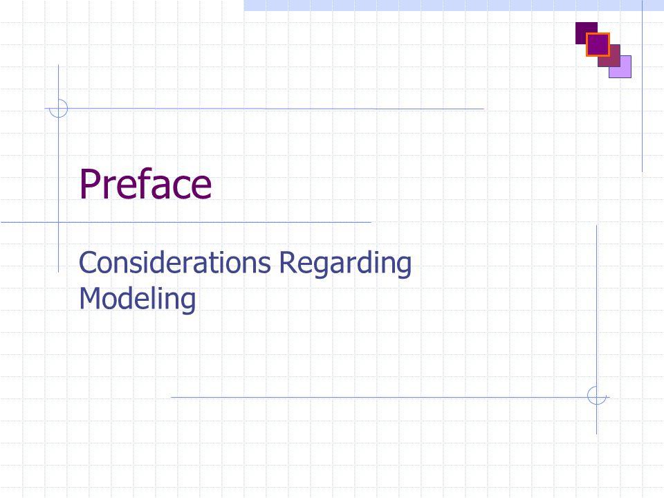Preface Considerations Regarding Modeling