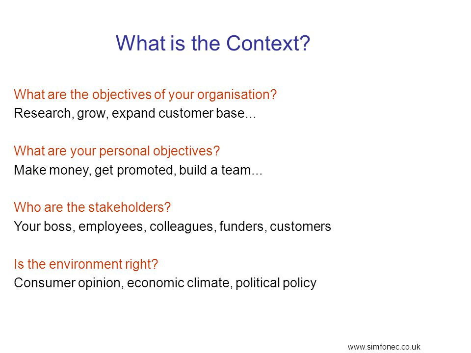 www.simfonec.co.uk What is the Context. What are the objectives of your organisation.