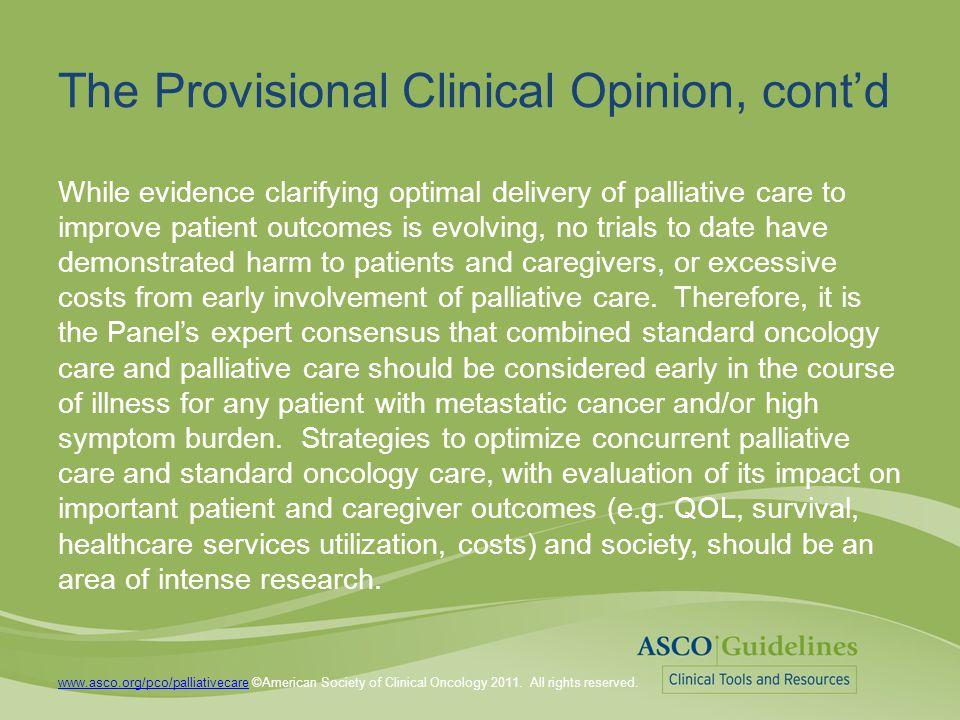 www.asco.org/pco/palliativecarewww.asco.org/pco/palliativecare ©American Society of Clinical Oncology 2011.