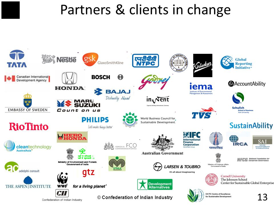 © Confederation of Indian Industry 13 Partners & clients in change