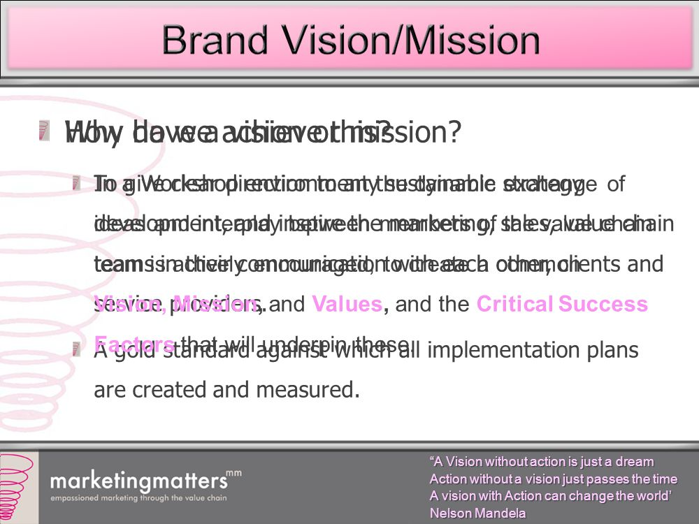 Why have a vision or mission.