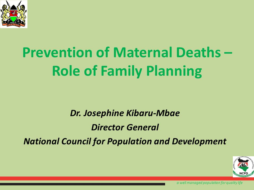 a well managed population for quality life Ripple Effects of Family Planning FP is key to healthy timing of pregnancy ensuring healthy mother and babies With increased birth intervals, risks of deaths and complications to both mothers and child are reduced Longer birth intervals support healthy nutrition for children and mothers.