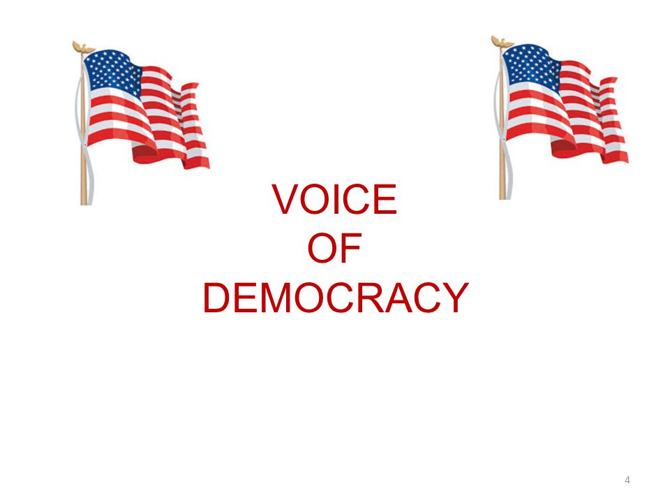 VOICE OF DEMOCRACY 4