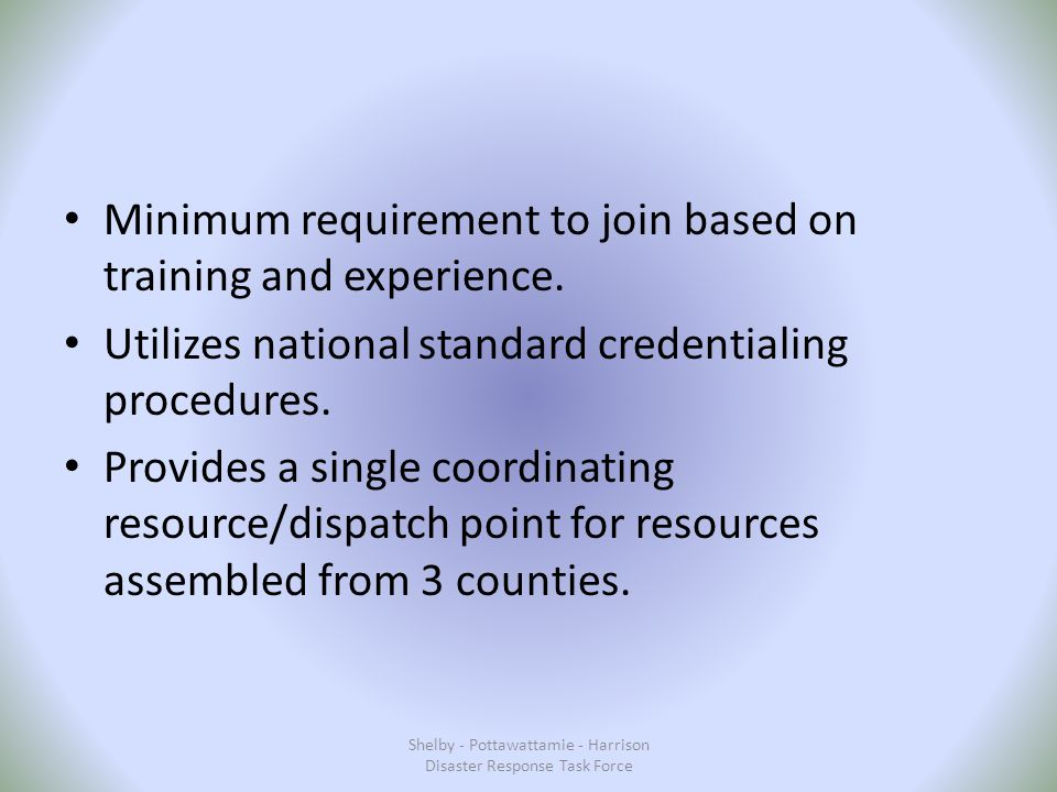 Minimum requirement to join based on training and experience.