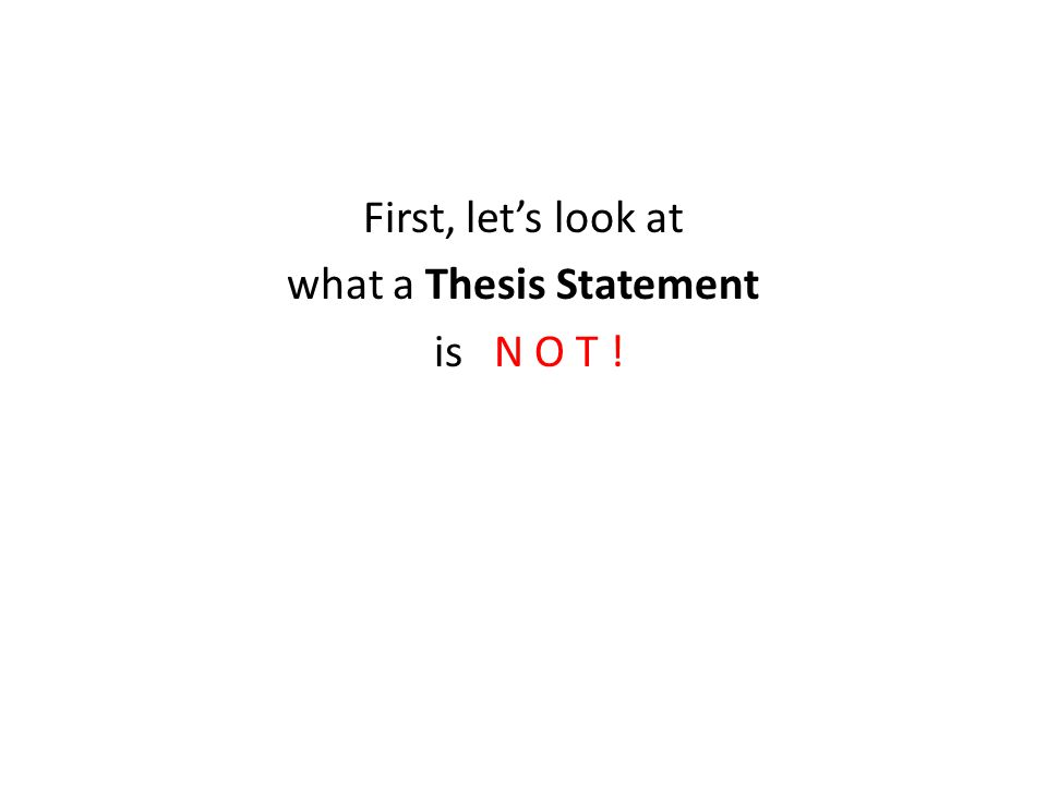 A Strong Thesis Should Not Be Too Narrow Either.