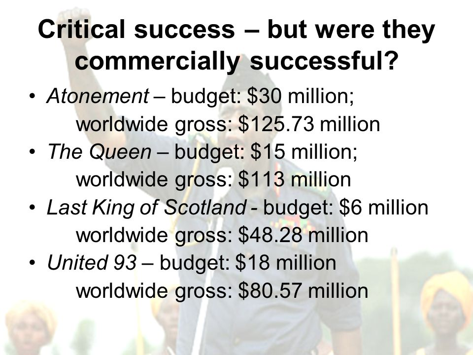 Critical success – but were they commercially successful.
