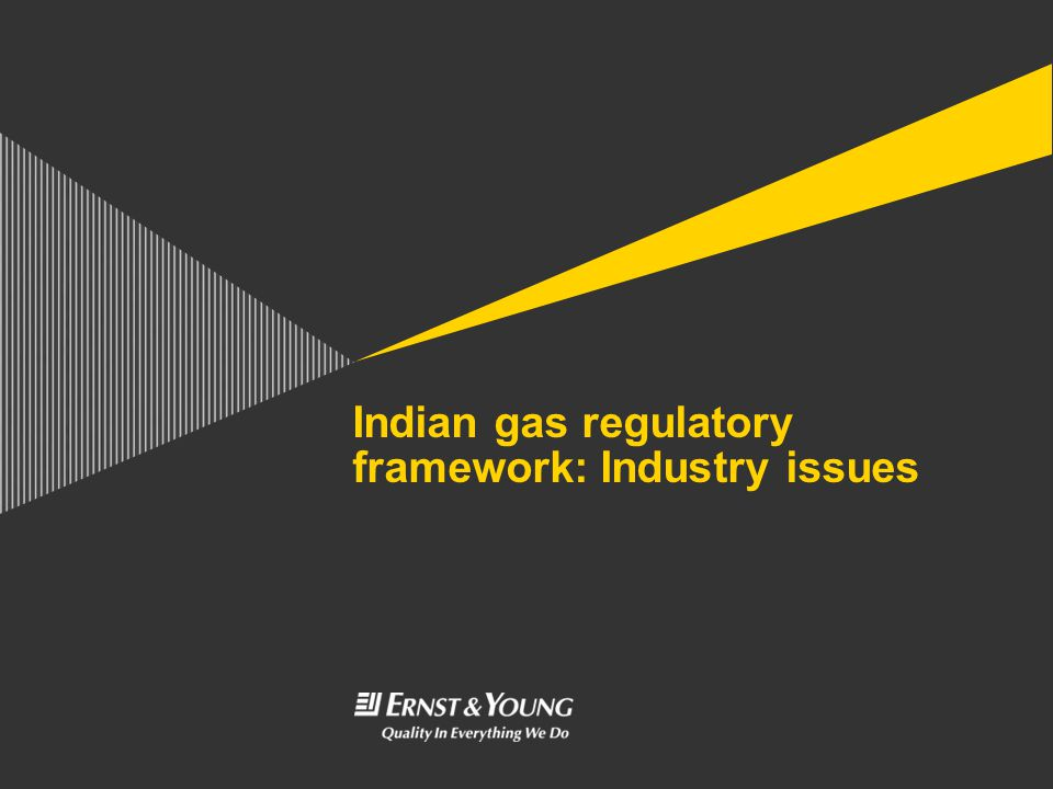 Indian gas regulatory framework: Industry issues