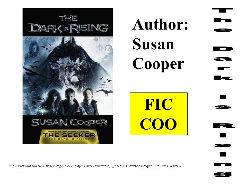 http://www.amazon.com/Dark-Rising-Movie-Tie/dp/1416949690/ref=sr_1_9?ie=UTF8&s=books&qid=1195079548&sr=1-9 Author: Susan Cooper FIC COO