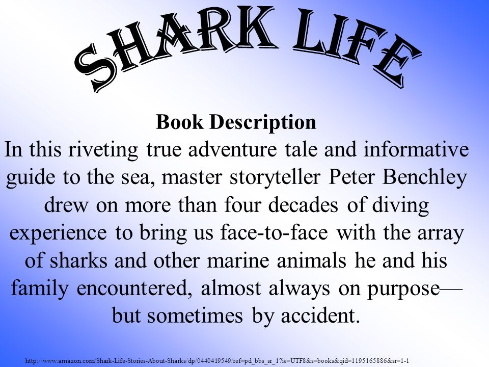 http://www.amazon.com/Shark-Life-Stories-About-Sharks/dp/0440419549/ref=pd_bbs_sr_1?ie=UTF8&s=books&qid=1195165886&sr=1-1 Book Description In this riv