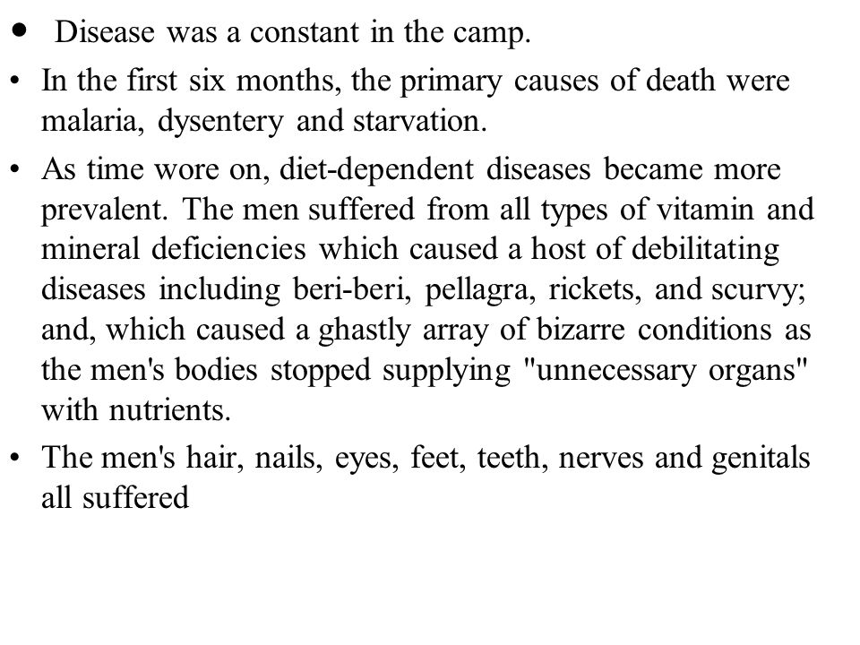 Disease was a constant in the camp.